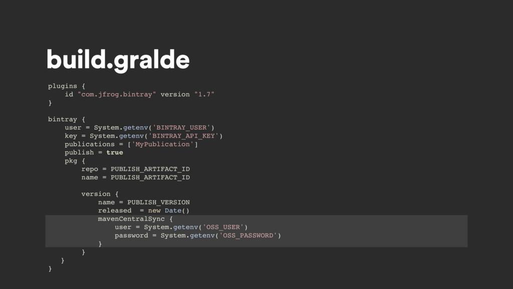 "build.gralde plugins { id ""com.jfrog.bintray"" v..."