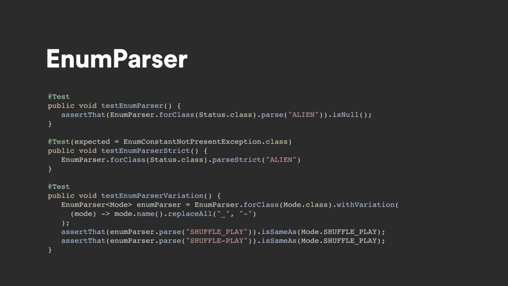 EnumParser @Test public void testEnumParser() {...
