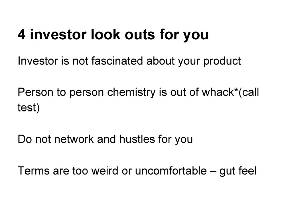 4 investor look outs for you Investor is not fa...
