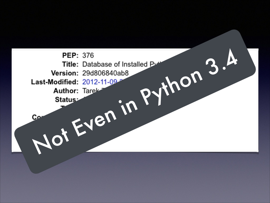 Not Even in Python 3.4