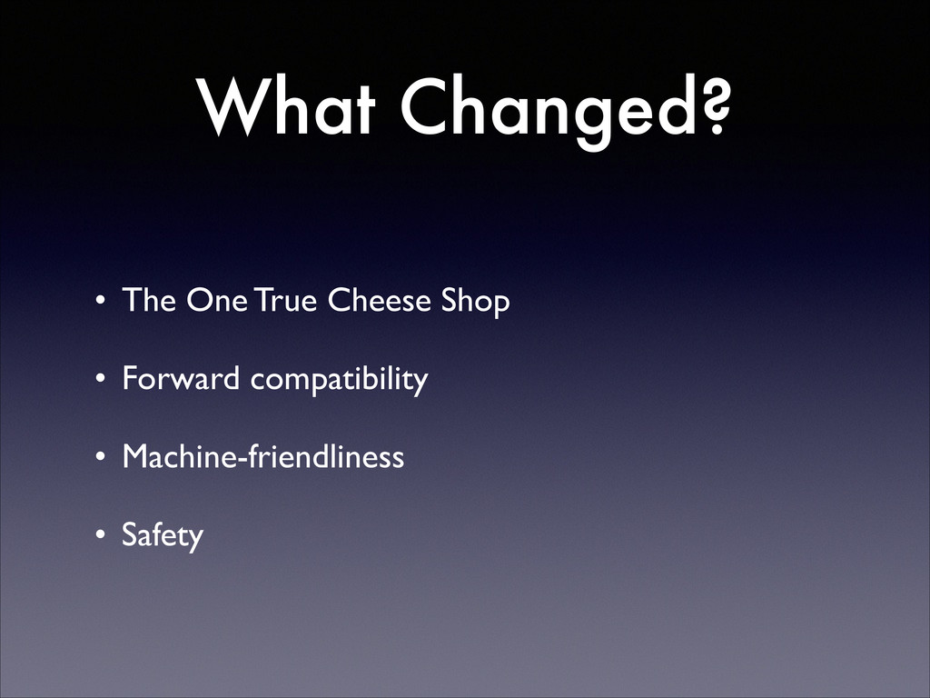 What Changed? • The One True Cheese Shop  • F...