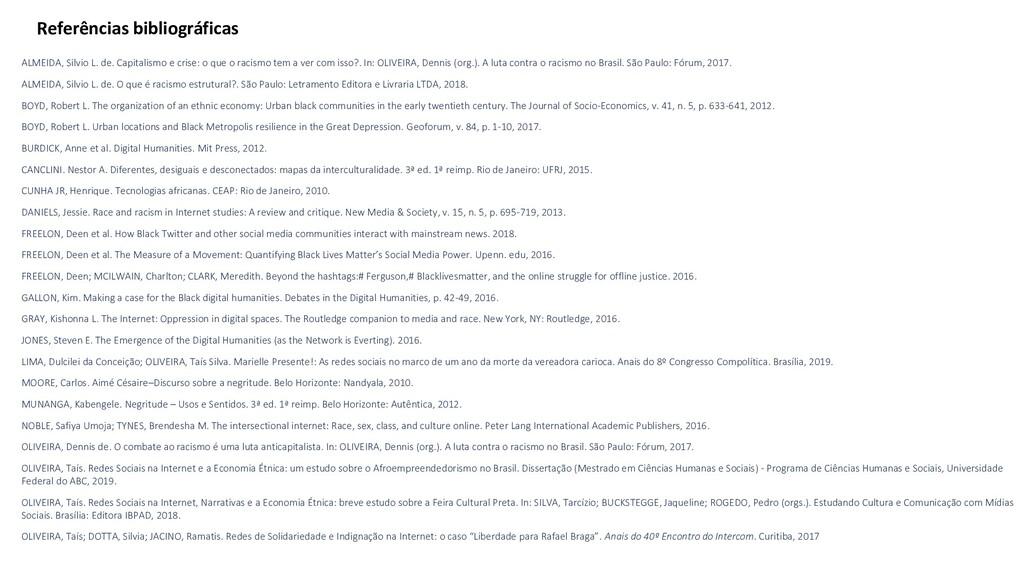 Referências bibliográficas ALMEIDA, Silvio L. d...