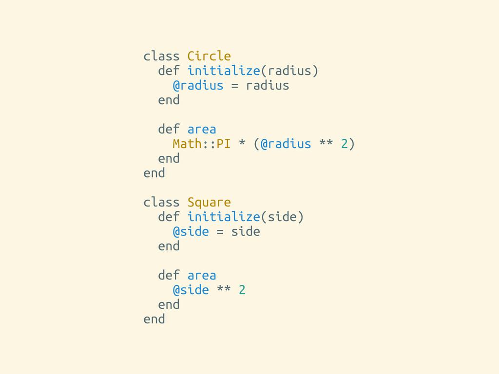 class Circle def initialize(radius) @radius = r...
