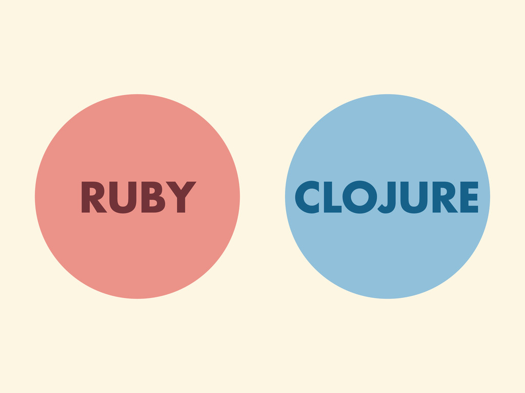 CLOJURE RUBY