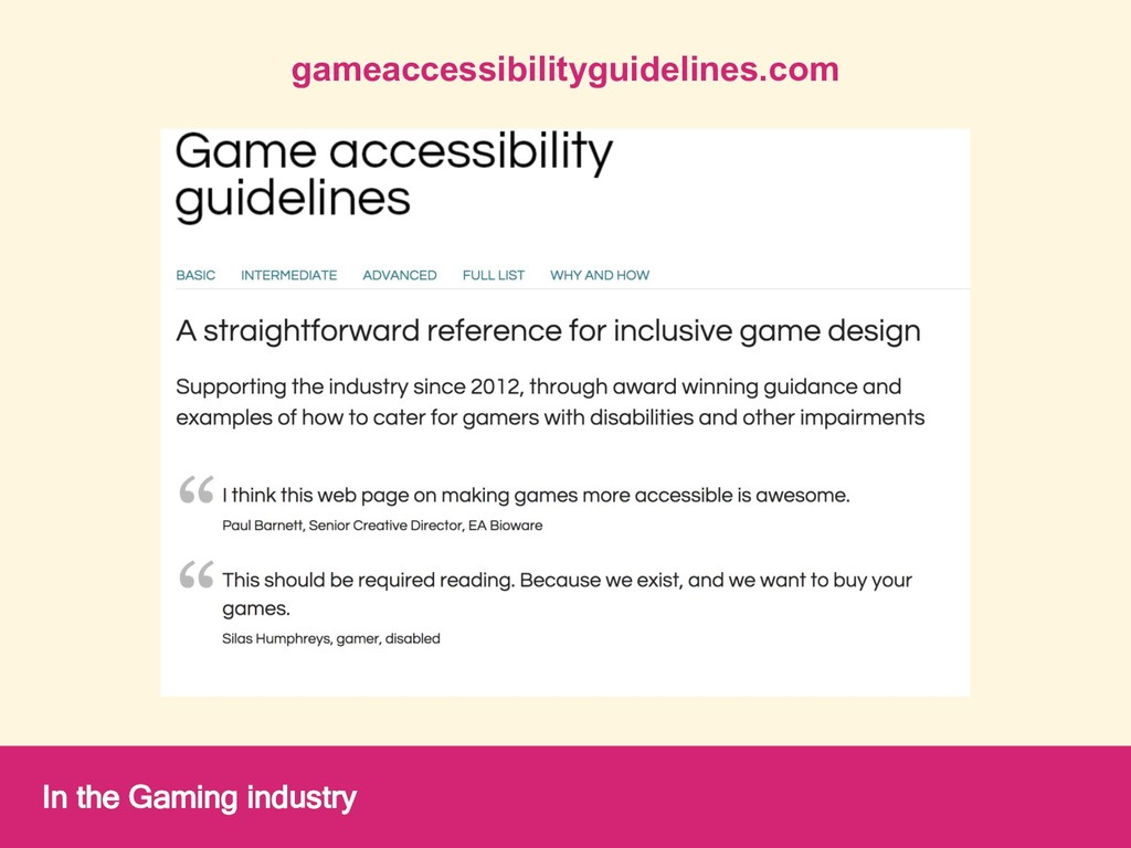 gameaccessibilityguidelines.com In the Gaming i...