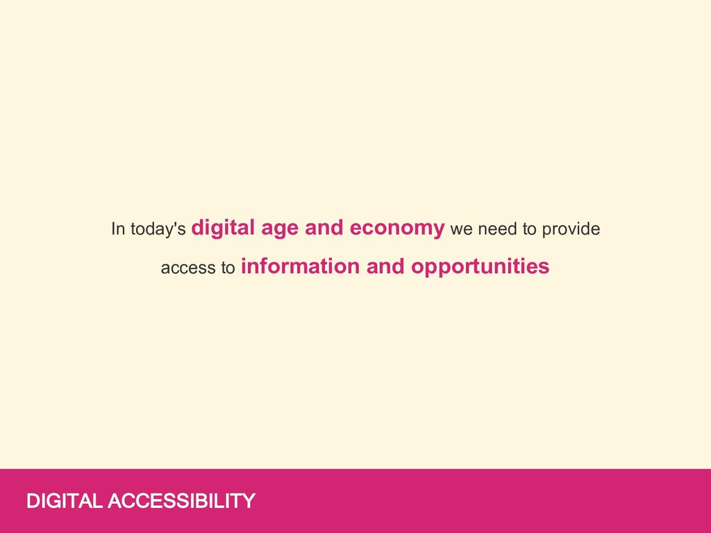 DIGITAL ACCESSIBILITY In today's digital age an...