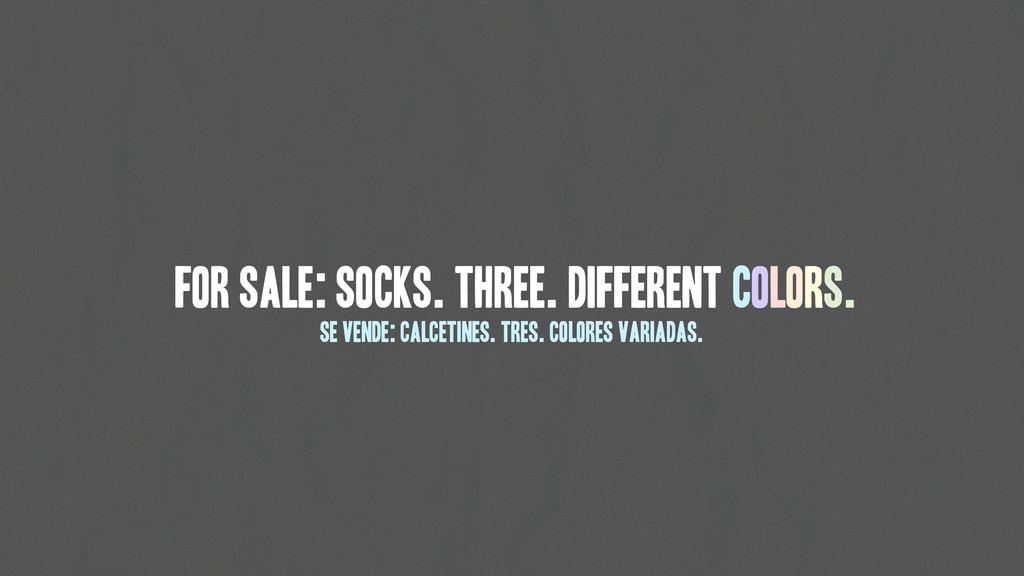 For sale: Socks. Three. Different Colors. Se ve...