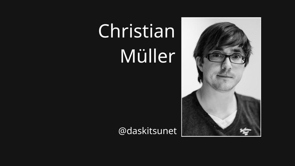 Christian Müller @daskitsunet