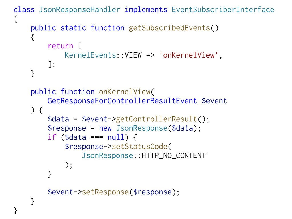 class JsonResponseHandler implements EventSubsc...