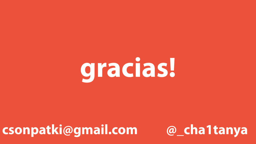 gracias! @_cha1tanya csonpatki@gmail.com