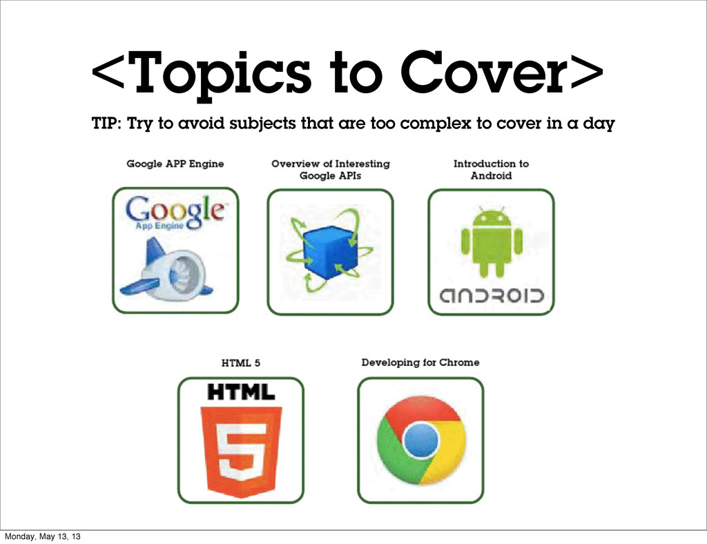 <Topics to Cover> TIP: Try to avoid subjects th...