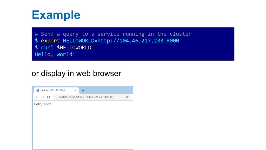 Example # Send a query to a service running in ...