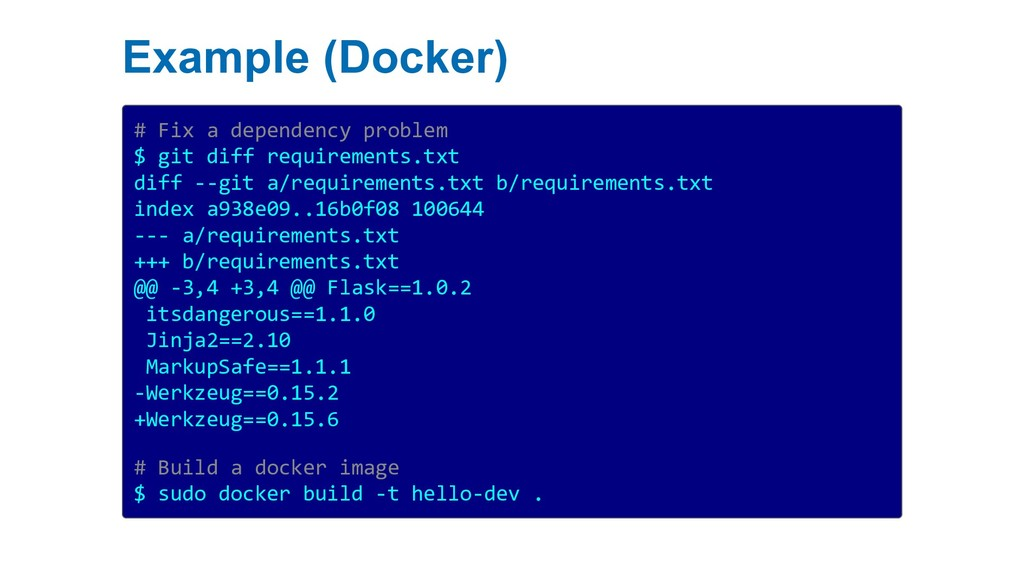 Example (Docker) # Fix a dependency problem $ g...