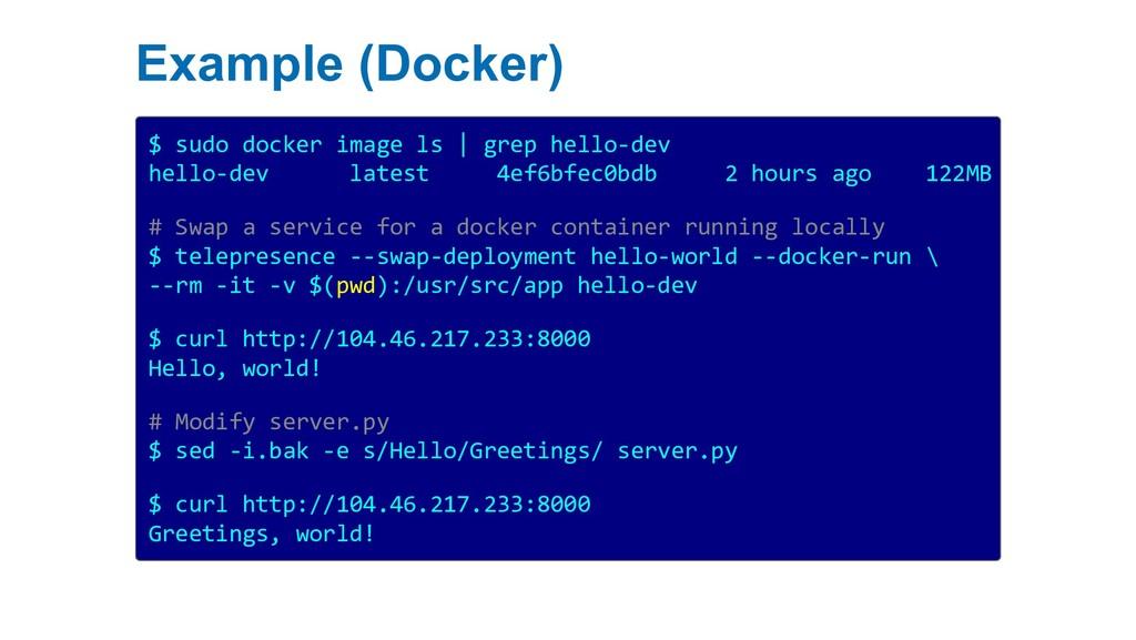 Example (Docker) $ sudo docker image ls | grep ...