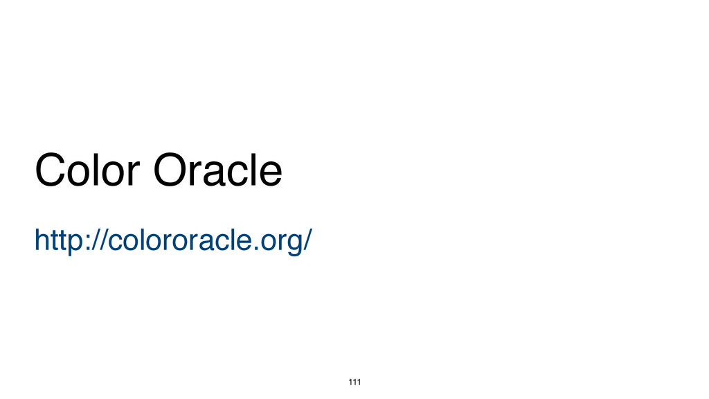 111 http://colororacle.org/ Color Oracle