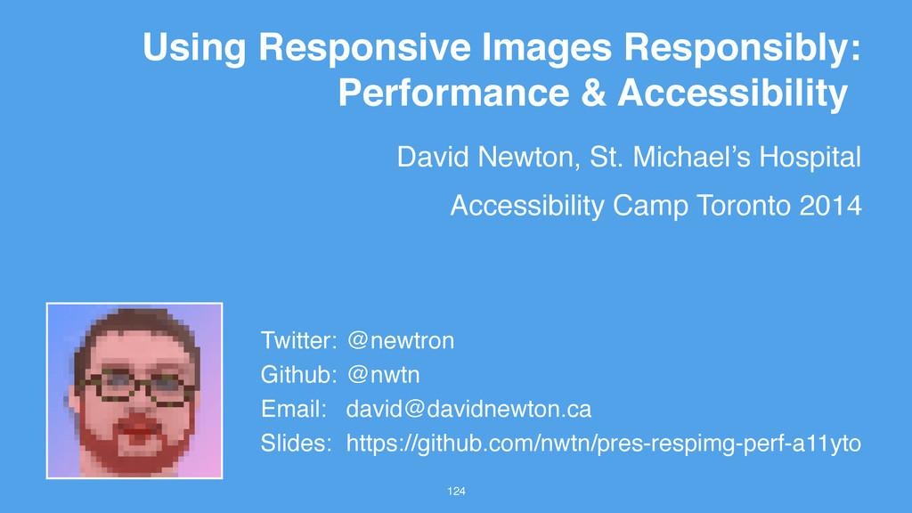 David Newton, St. Michael's Hospital 124 Using ...