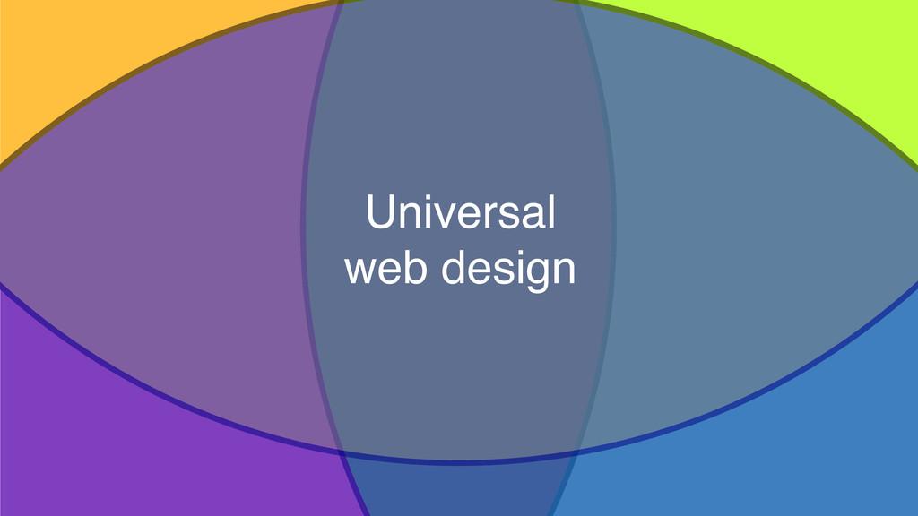 18 Universal web design Accessibility Progressi...