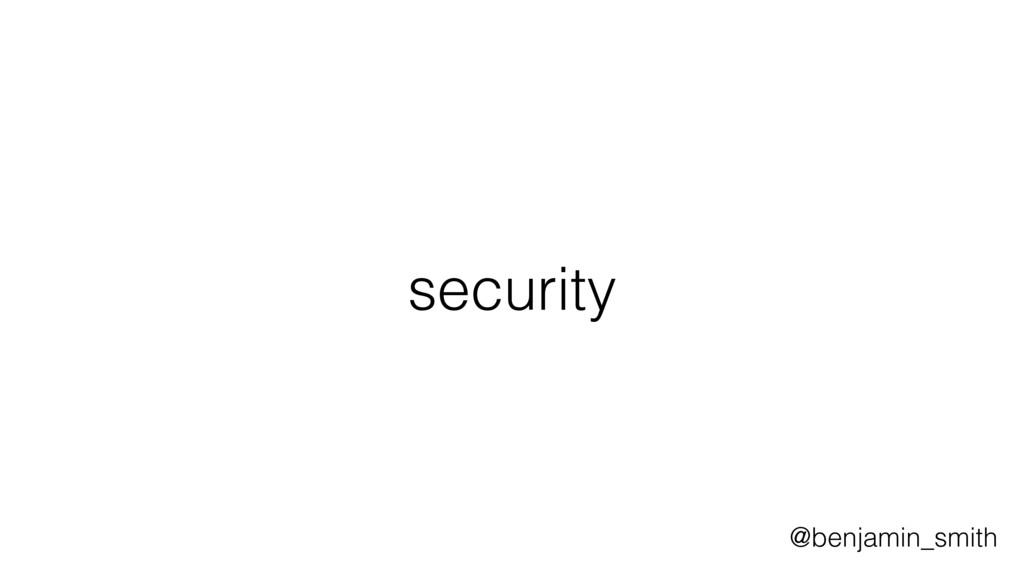 security @benjamin_smith
