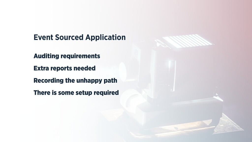 Event Sourced Application   Auditing requiremen...