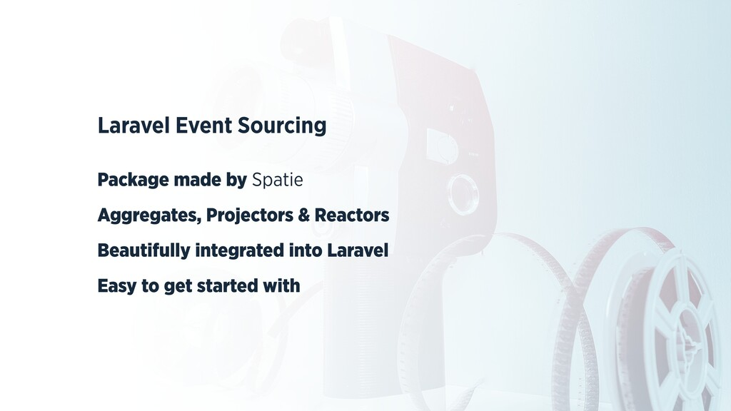 Laravel Event Sourcing   Package made by Spatie...