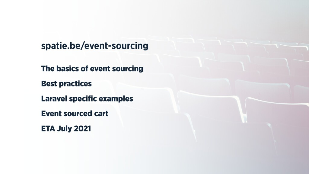 spatie.be/event-sourcing   The basics of event ...