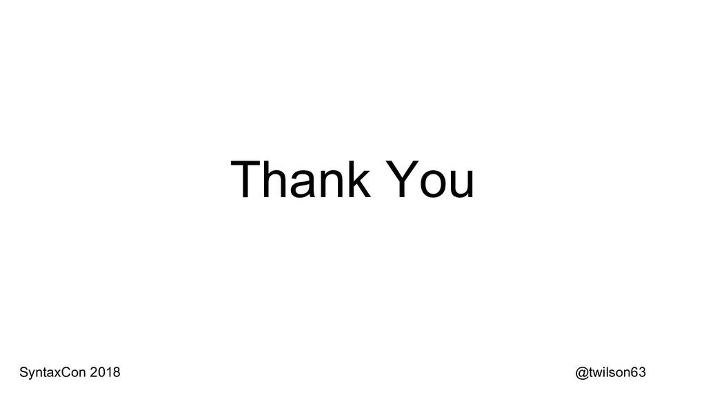 Thank You @twilson63 SyntaxCon 2018