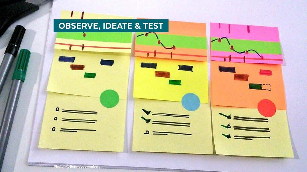 @BennoLoewenberg  OBSERVE, IDEATE & TEST Phot...