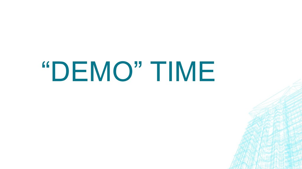 """""""DEMO"""" TIME"""