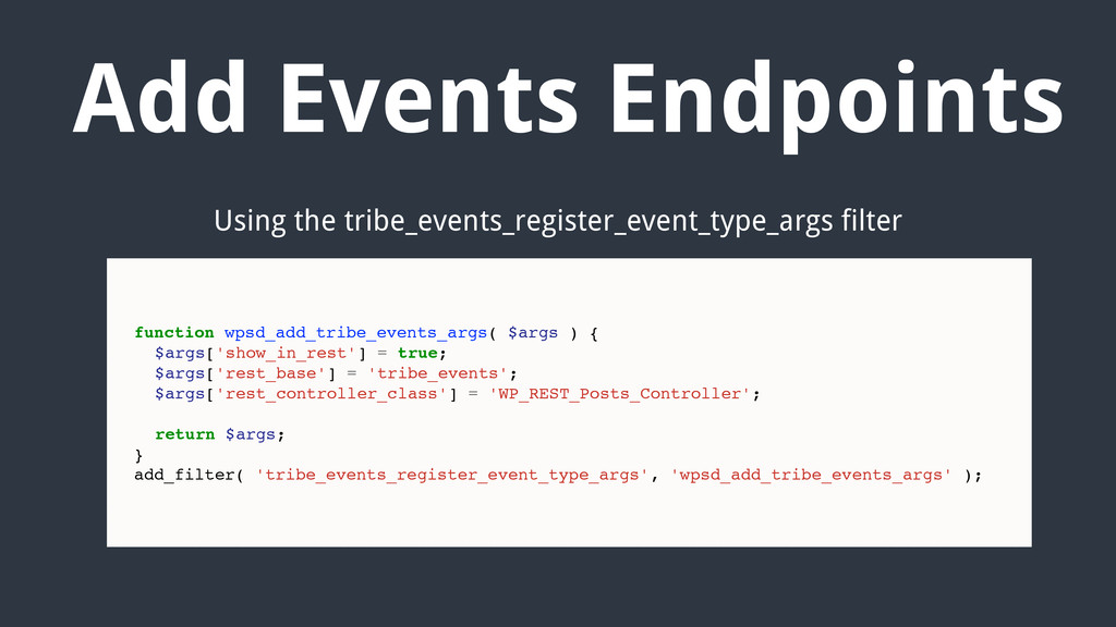 Add Events Endpoints function wpsd_add_tribe_ev...