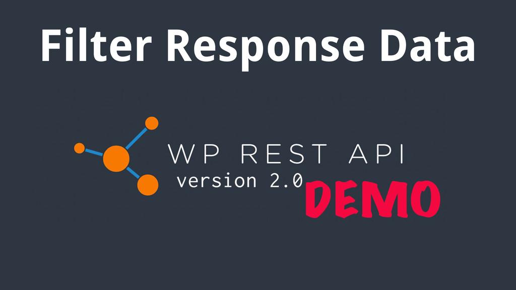Filter Response Data