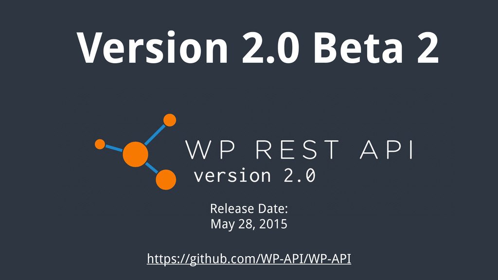 Version 2.0 Beta 2 Release Date: May 28, 2015 h...