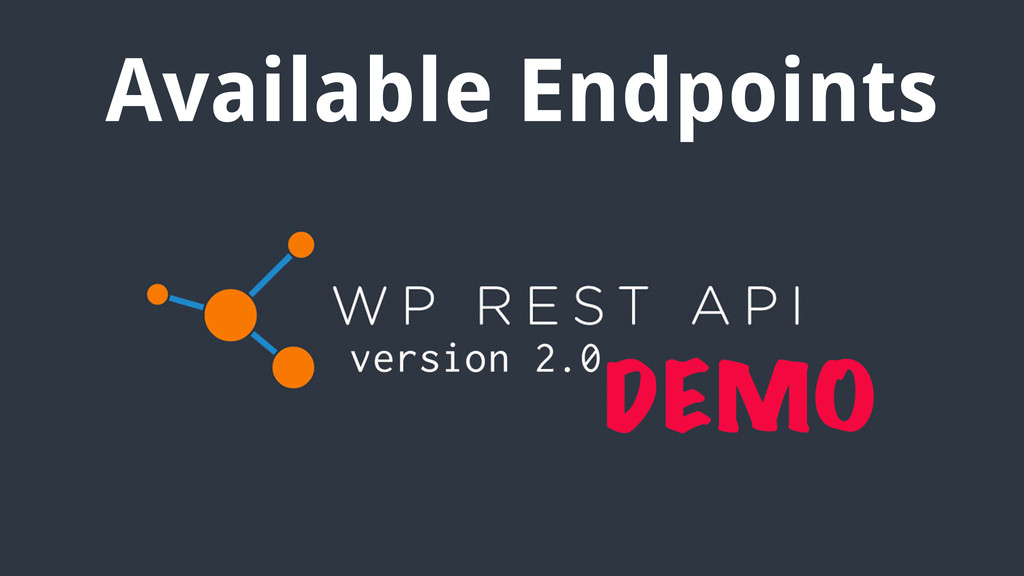 Available Endpoints