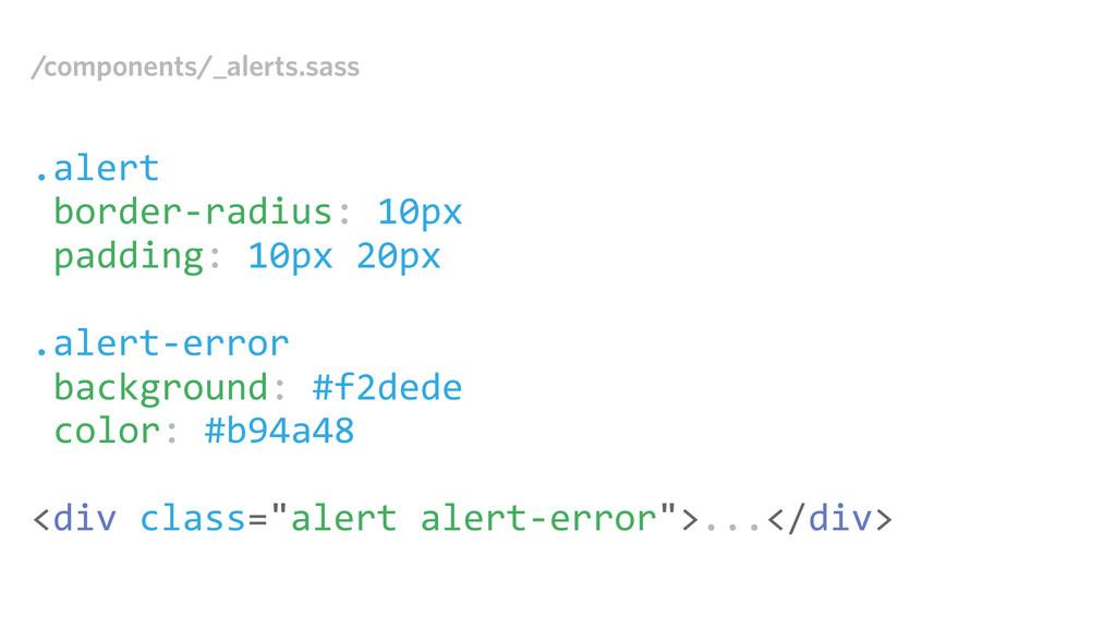 /components/_alerts.sass .alert border-‐radius...