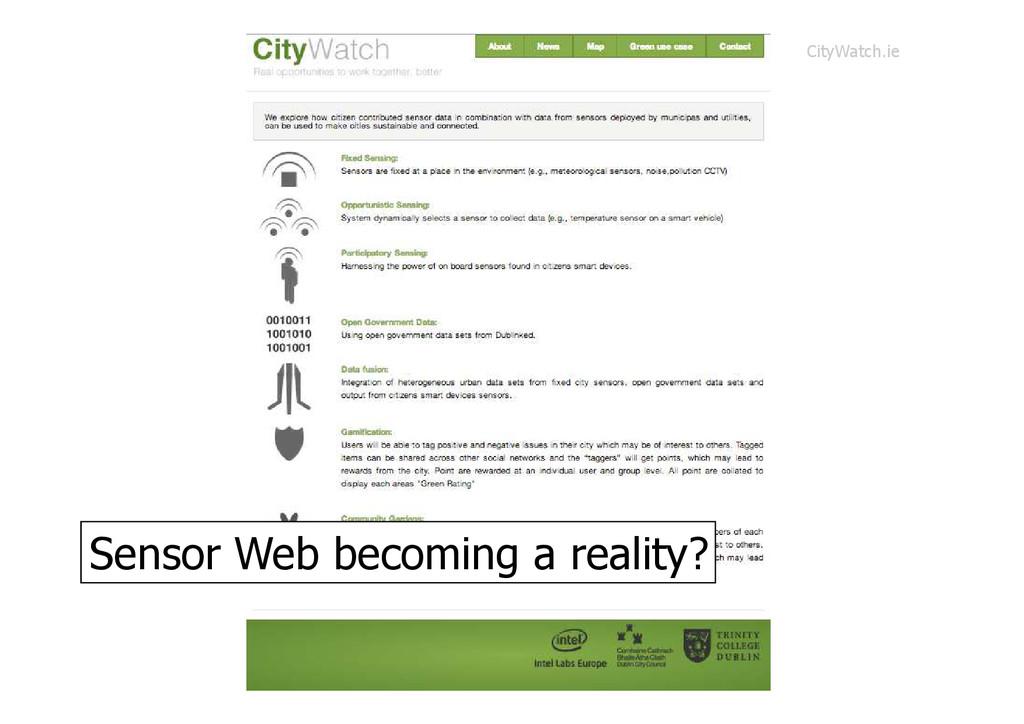 Sensor Web becoming a reality? CityWatch.ie