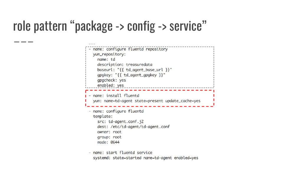 "role pattern ""package -> config -> service"""