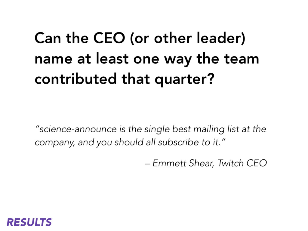 Can the CEO (or other leader) name at least one...