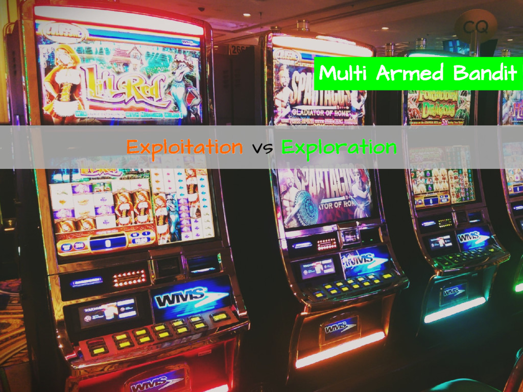 Multi Armed Bandit Exploitation vs Exploration