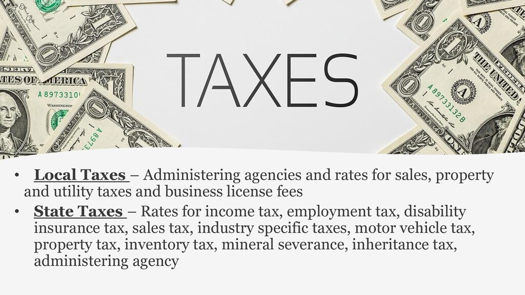 • Local Taxes – Administering agencies and rate...