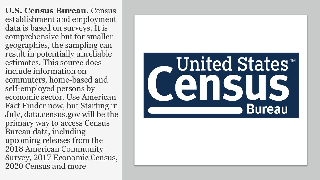 24 U.S. Census Bureau. Census establishment and...