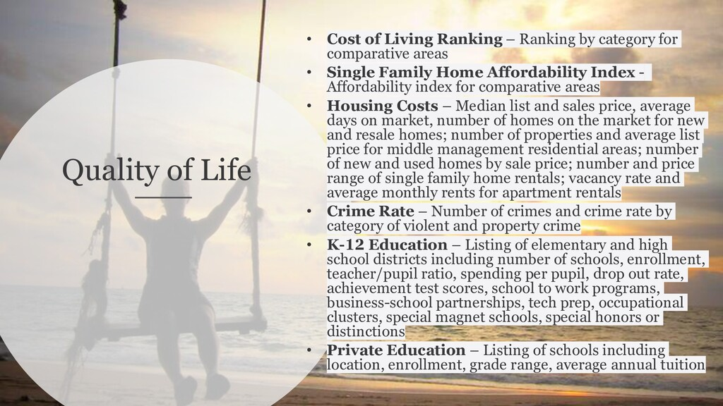 Quality of Life • Cost of Living Ranking – Rank...