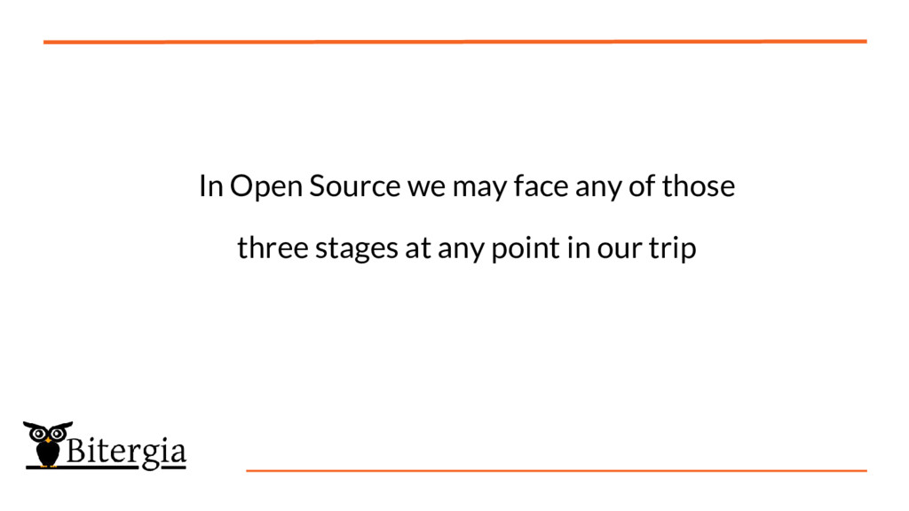 In Open Source we may face any of those three s...