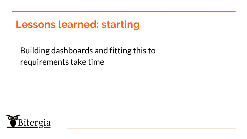 Lessons learned: starting Building dashboards a...