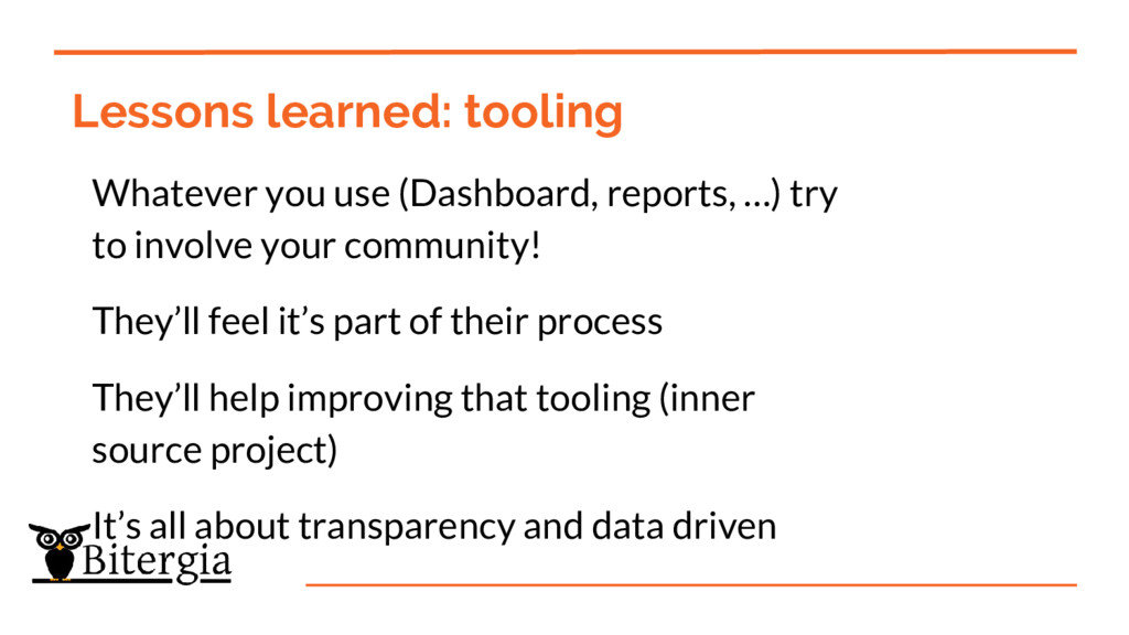 Lessons learned: tooling Whatever you use (Dash...
