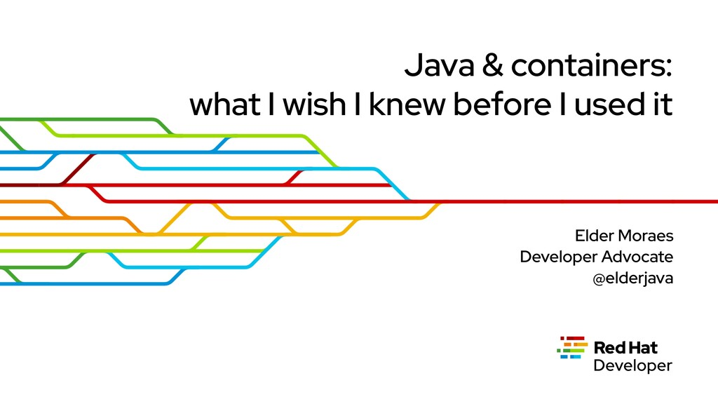 Java & containers: what I wish I knew before I ...