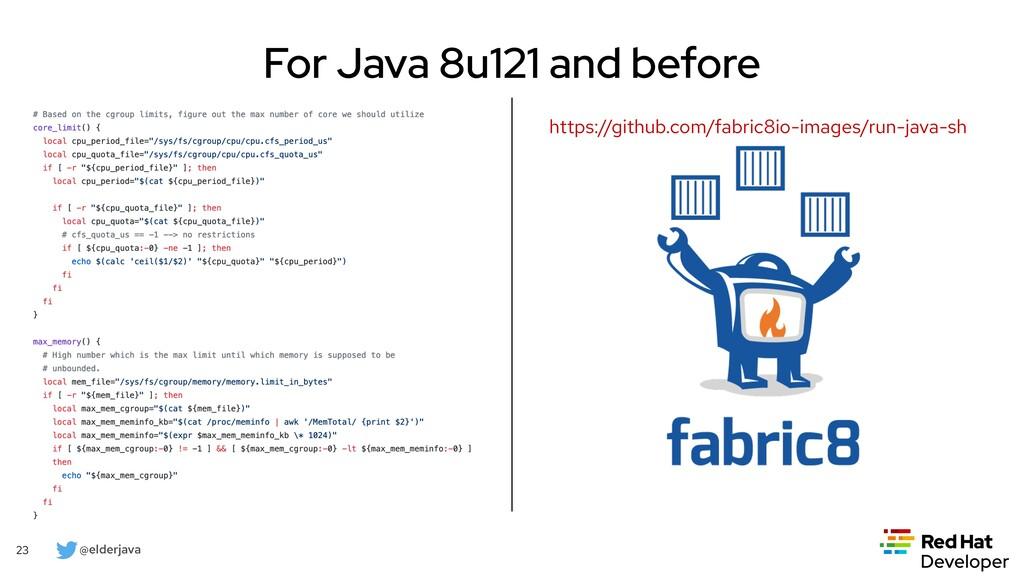 @elderjava 23 For Java 8u191 and Java 10 • Init...