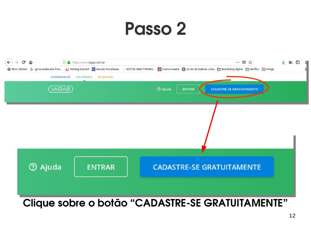 """12 Passo 2 Clique sobre o botão """"CADASTRE-SE GR..."""