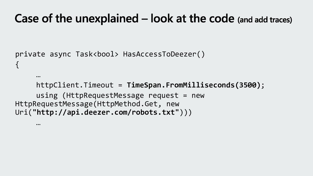 private async Task<bool> HasAccessToDeezer() { ...