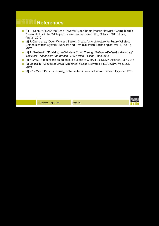 L. Nuaymi, Dépt RSM References ! [1] C. Chen, ...