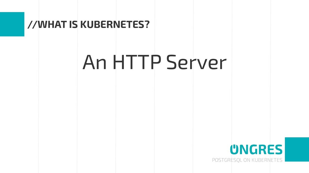 POSTGRESQL ON KUBERNETES //WHAT IS KUBERNETES? ...