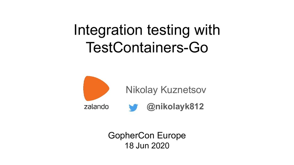 Integration testing with TestСontainers-Go Niko...